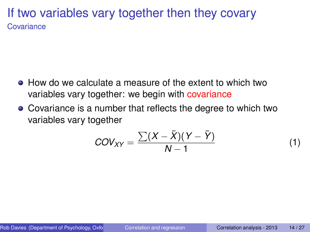 If two variables vary together then they covary...