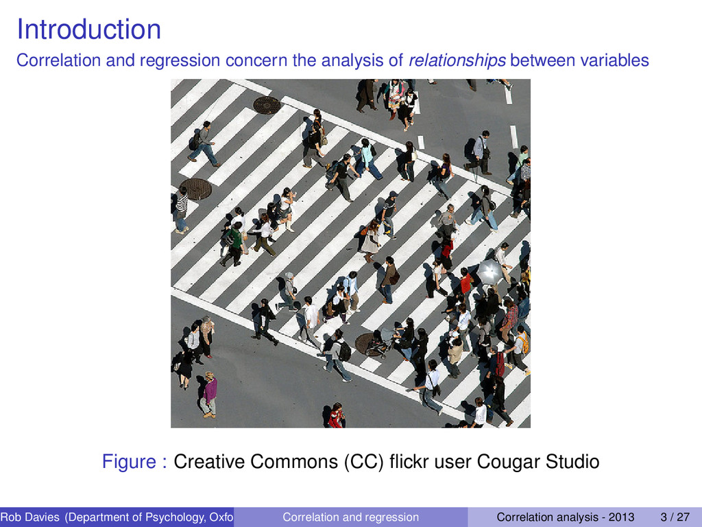 Introduction Correlation and regression concern...