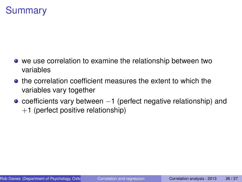 Summary we use correlation to examine the relat...