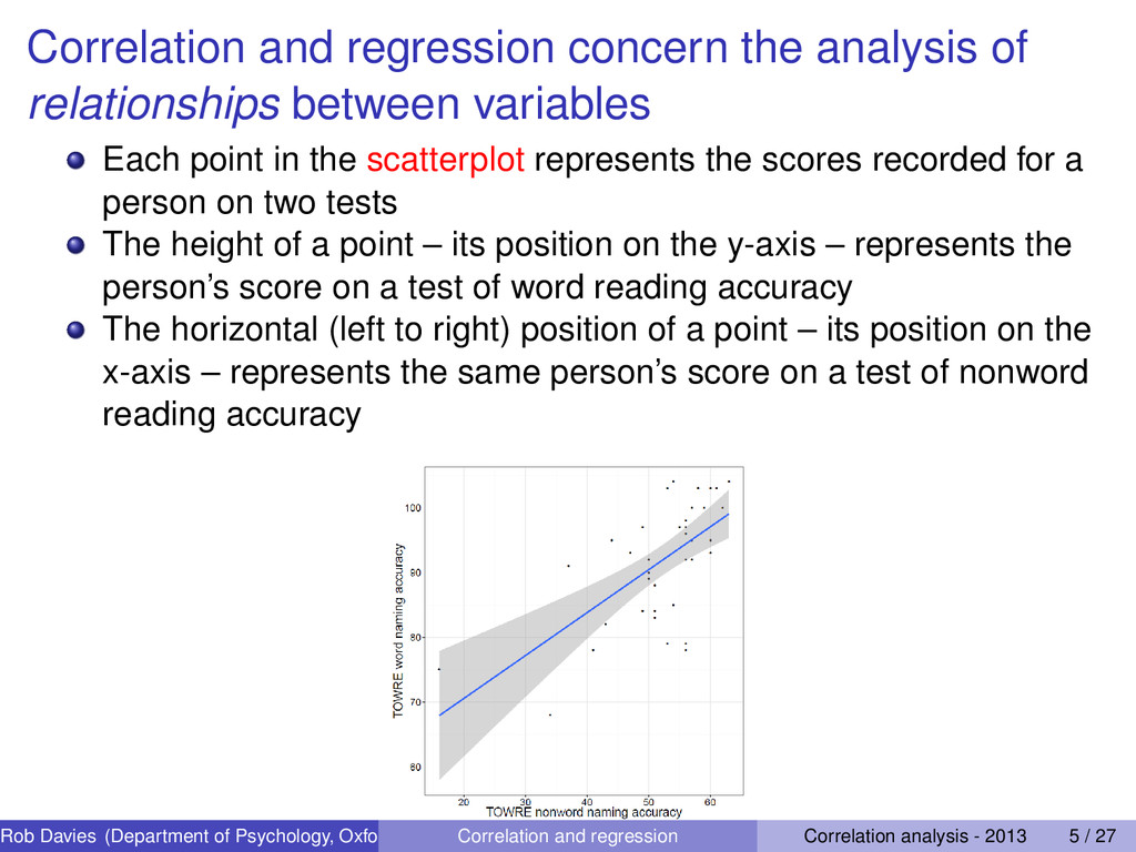 Correlation and regression concern the analysis...