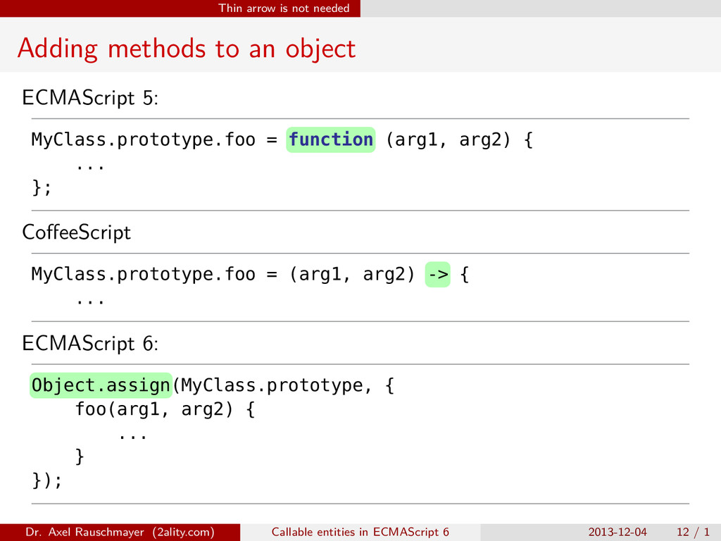 Thin arrow is not needed Adding methods to an o...