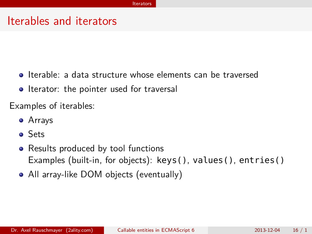 Iterators Iterables and iterators Iterable: a d...