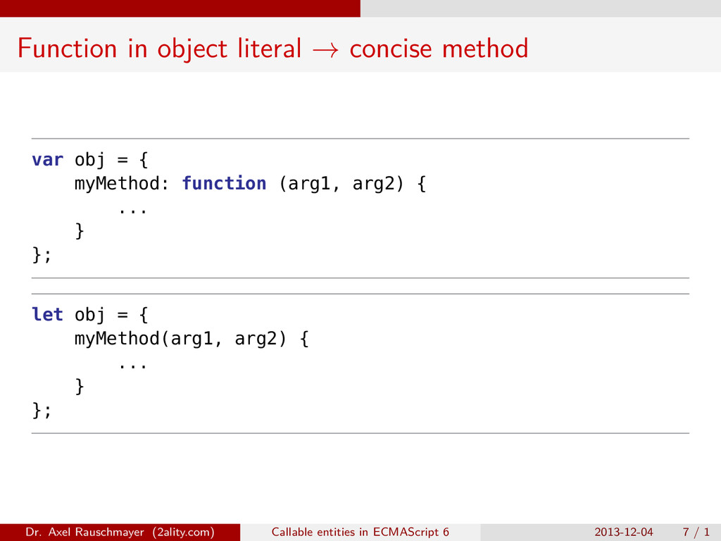 Function in object literal → concise method var...