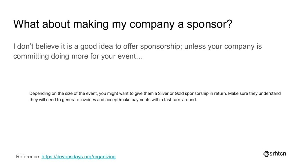 @srhtcn What about making my company a sponsor?...