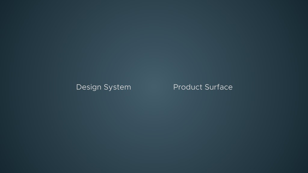 Product Surface Design System