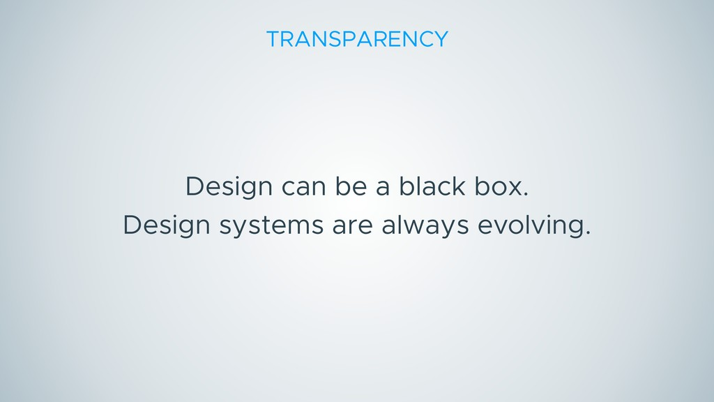 Design can be a black box. Design systems are a...