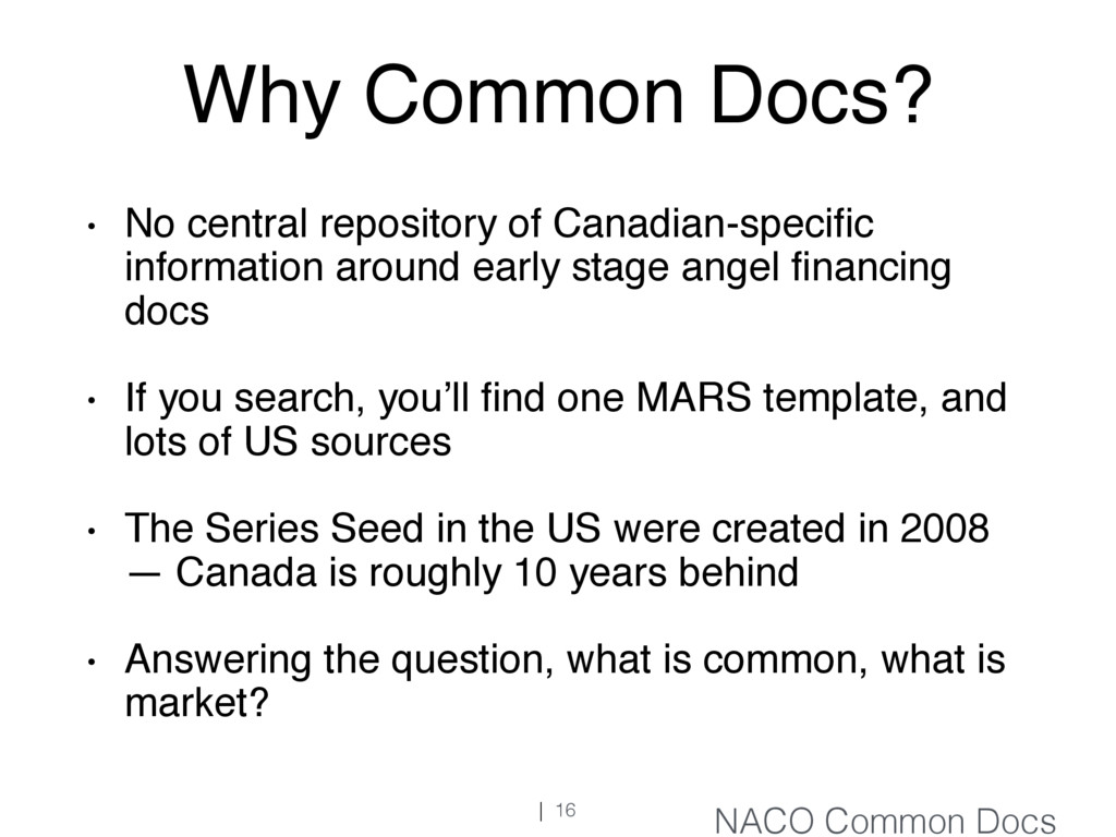 Why Common Docs? • No central repository of Can...