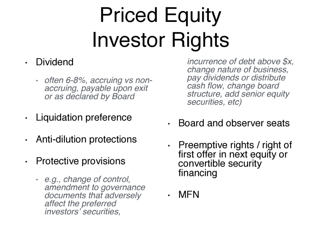 Priced Equity Investor Rights • Dividend • ofte...