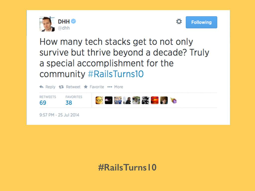 #RailsTurns10
