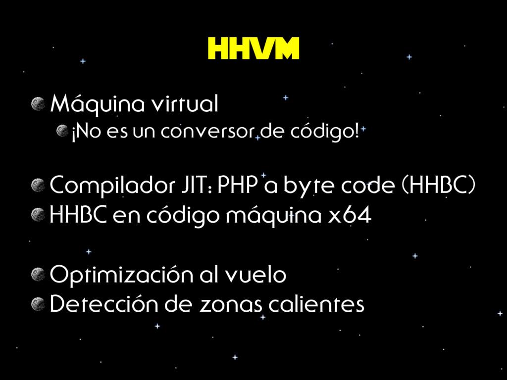 hhvm Máquina virtual ¡No es un conversor de có...