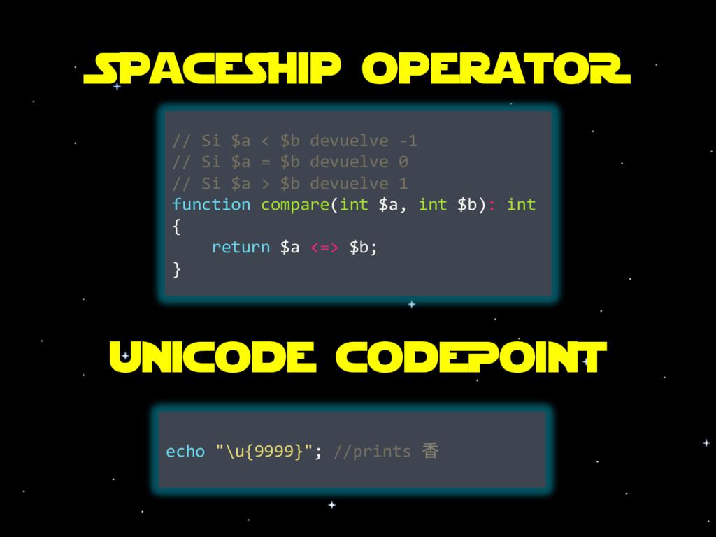 Spaceship operatoR // Si $a < $b devuelve -1 //...