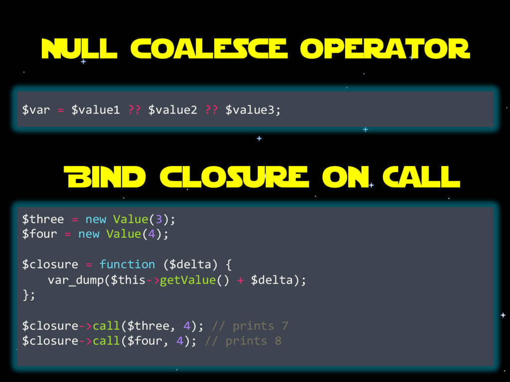 Null coalesce operator $var = $value1 ?? $value...