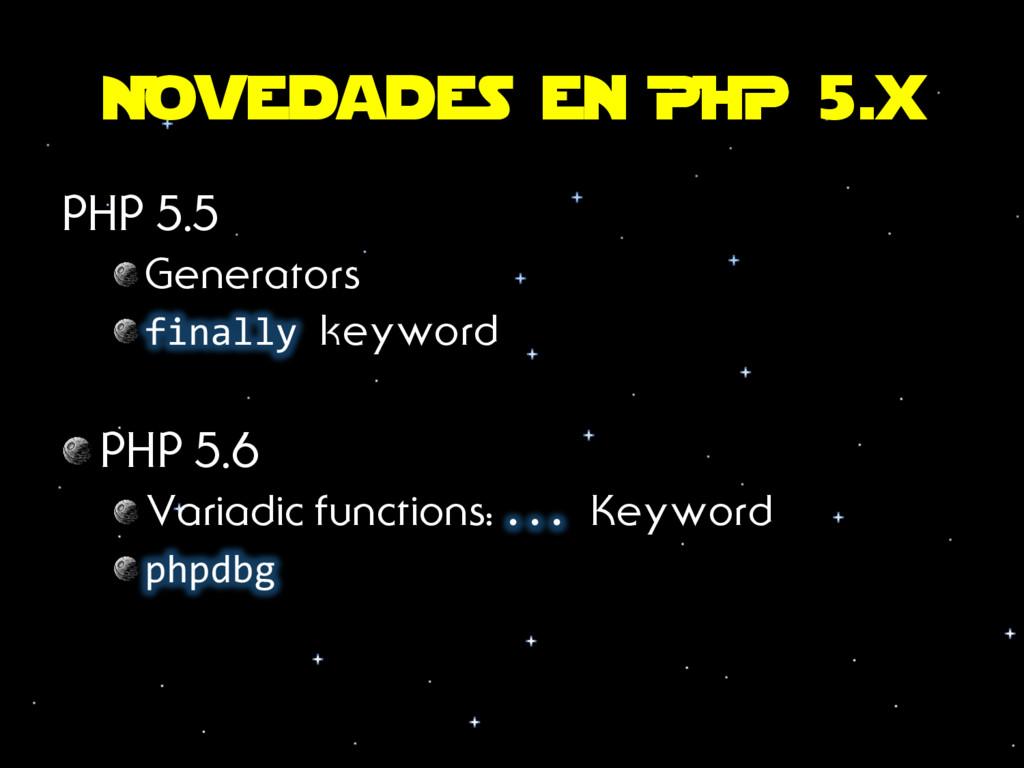 Novedades en PHP 5.x PHP 5.5 Generators final...
