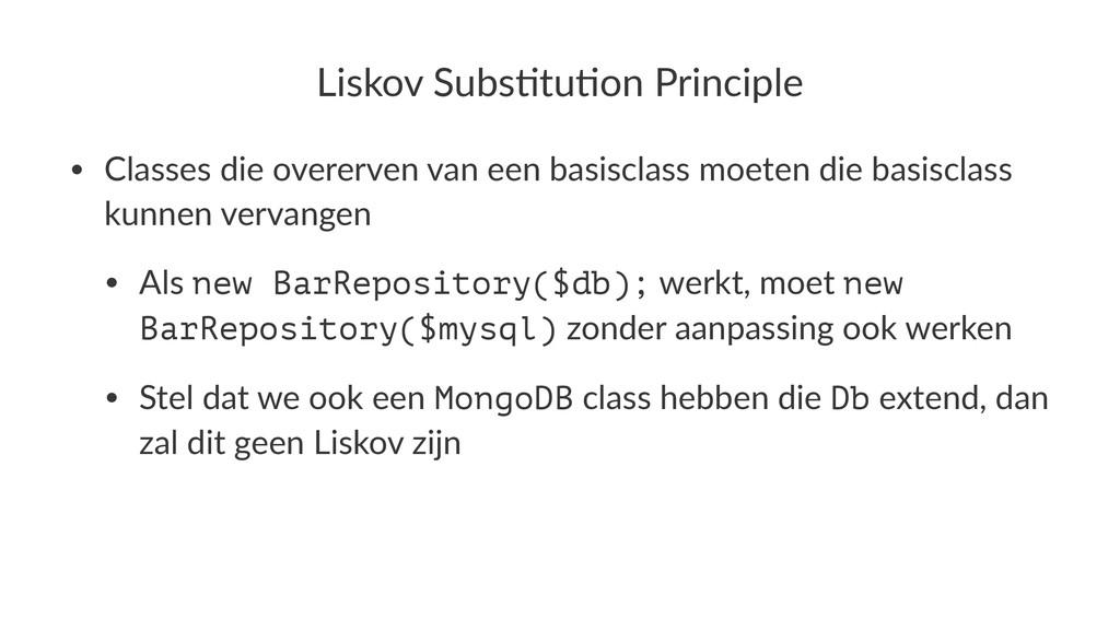 Liskov'Subs+tu+on'Principle • Classes'die'overe...