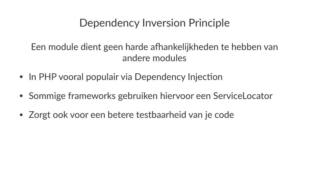 Dependency(Inversion(Principle Een$module$dient...