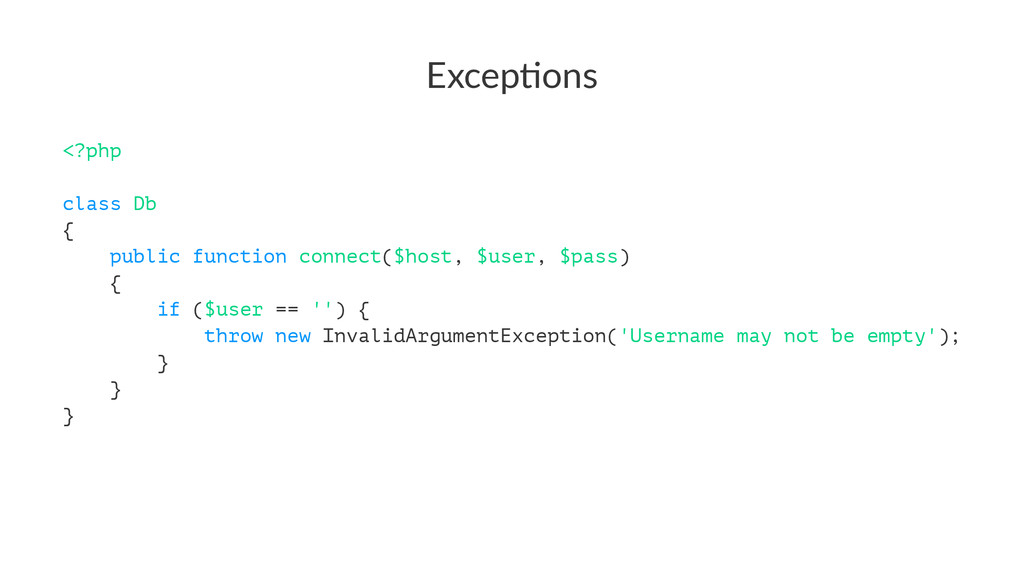 Excep&ons <?php class Db { public function conn...
