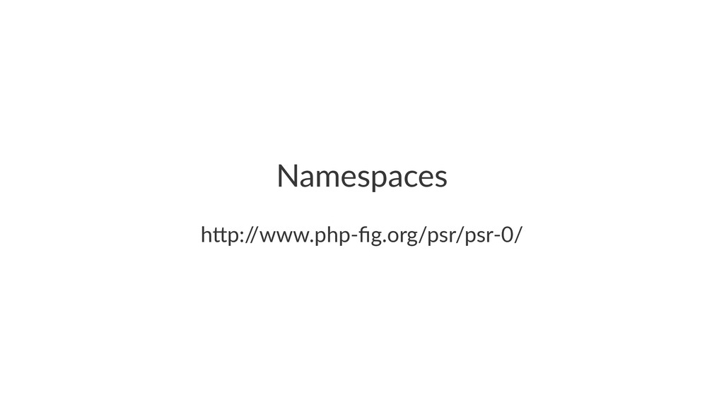"""Namespaces h""""p:/ /www.php(fig.org/psr/psr(0/"""
