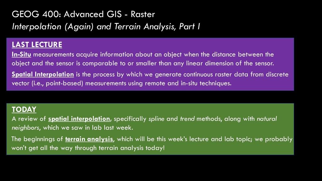 GEOG 400: Advanced GIS - Raster Interpolation (...