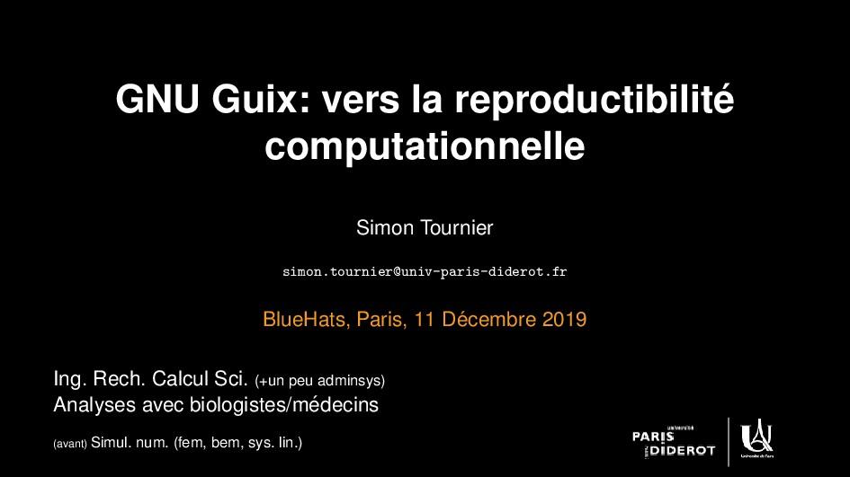 GNU Guix: vers la reproductibilit´ e computatio...
