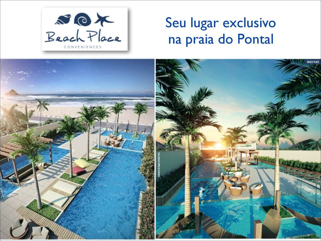 Seu lugar exclusivo	 