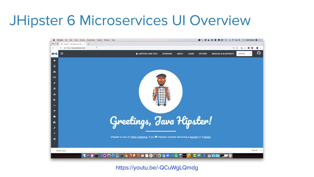 JHipster 6 Microservices UI Overview https://yo...