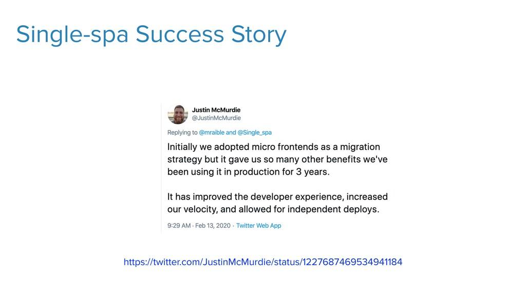 Single-spa Success Story https://twitter.com/Ju...