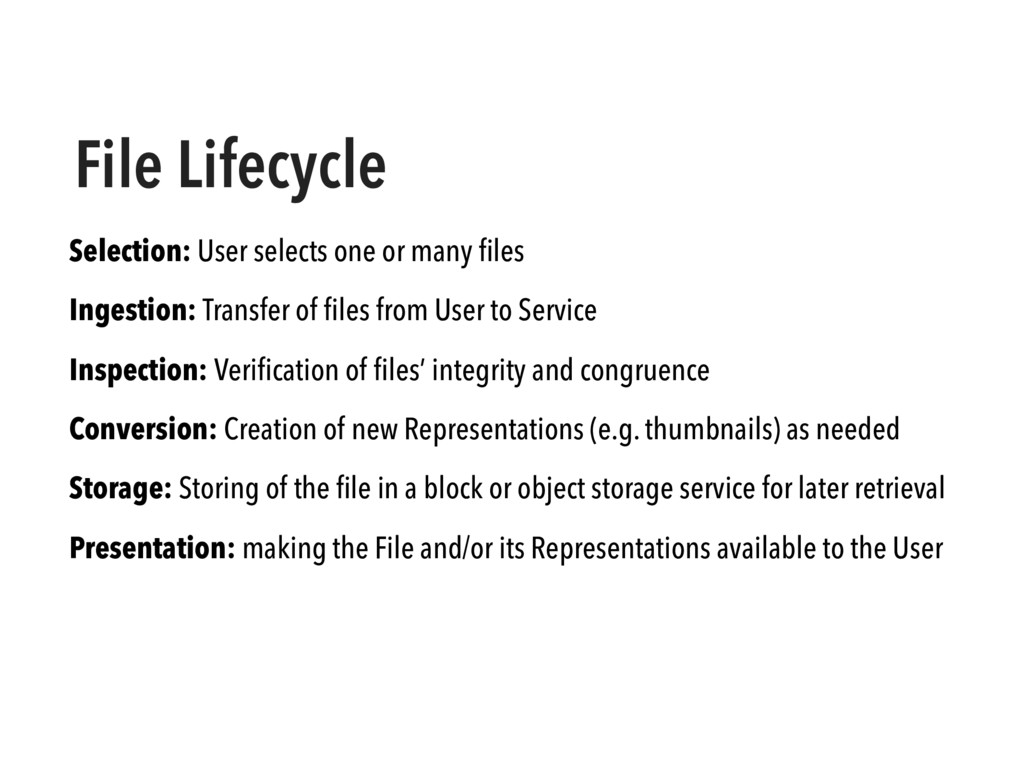 File Lifecycle Selection: User selects one or m...