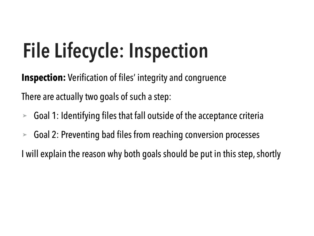 File Lifecycle: Inspection Inspection: Verificat...