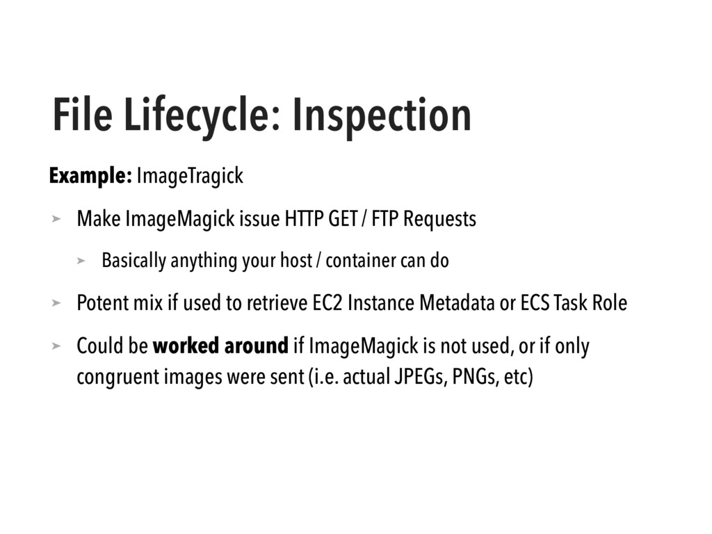 File Lifecycle: Inspection Example: ImageTragic...