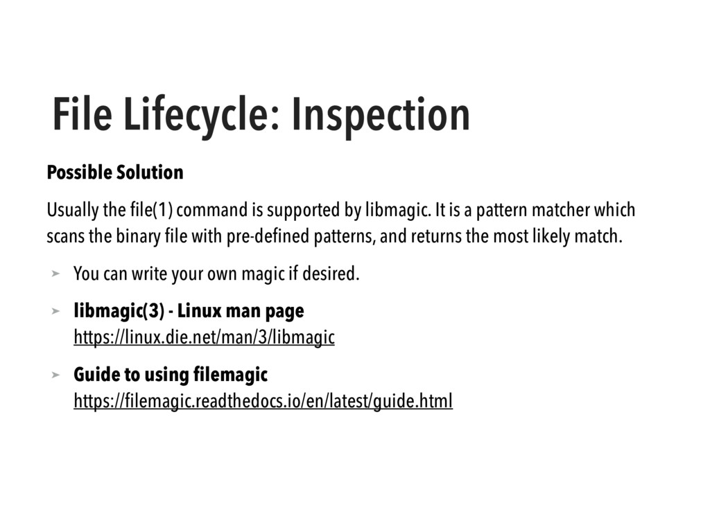 File Lifecycle: Inspection Possible Solution Us...