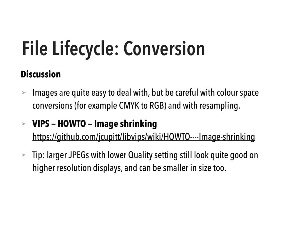 File Lifecycle: Conversion Discussion ➤ Images ...
