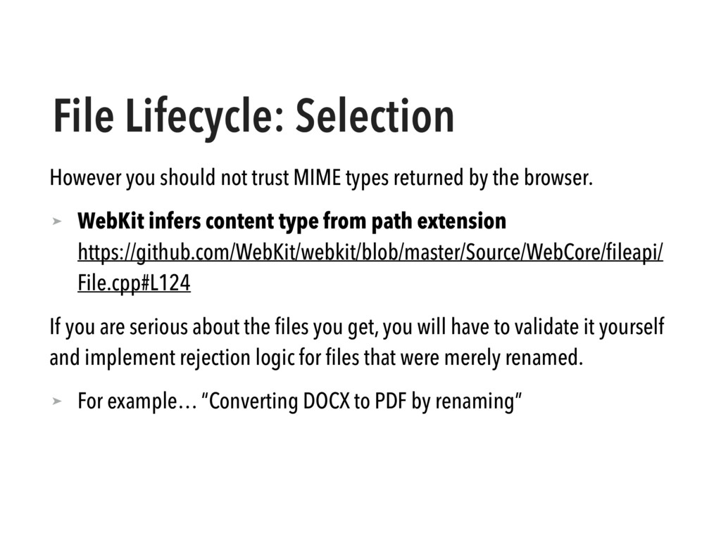 File Lifecycle: Selection However you should no...