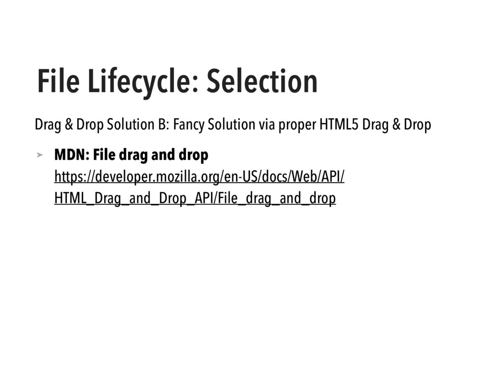 File Lifecycle: Selection Drag & Drop Solution ...