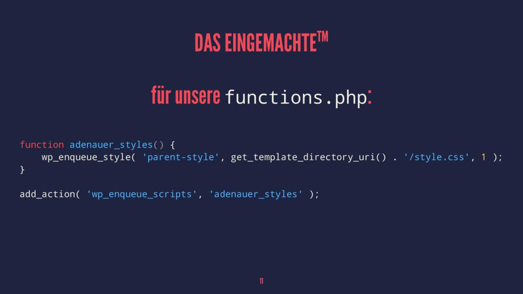 DAS EINGEMACHTETM für unsere functions.php: fun...