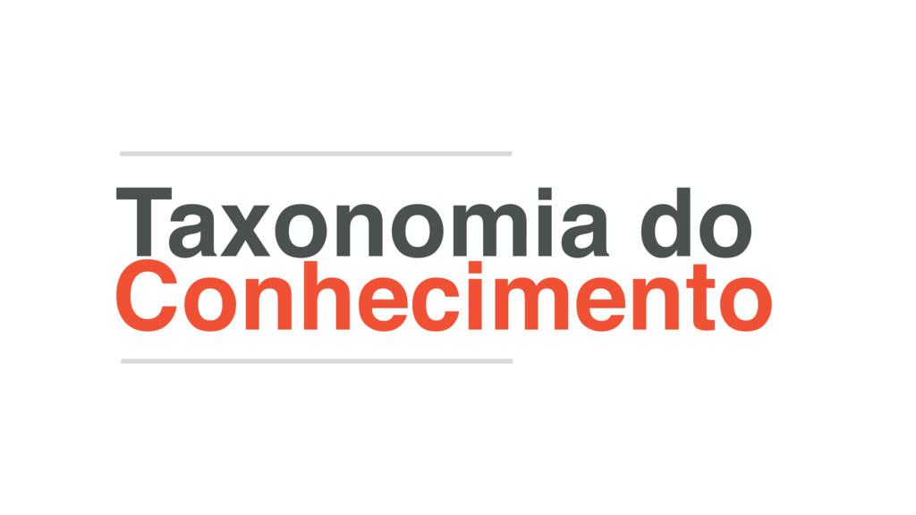 Conhecimento Taxonomia do