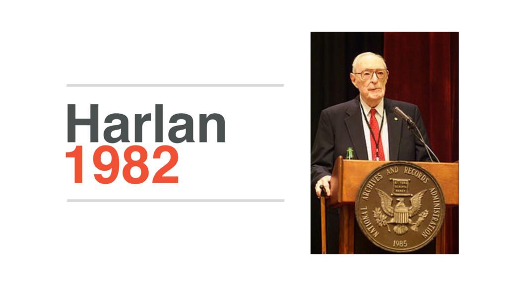 1982 Harlan