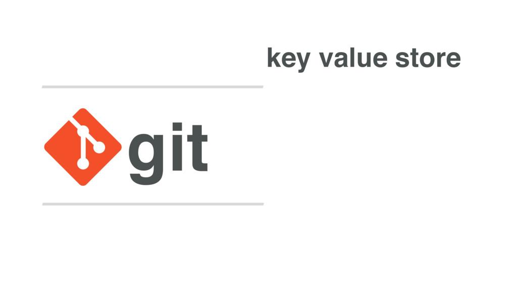 git key value store