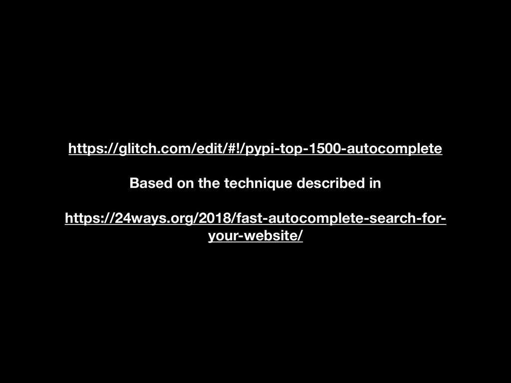 https://glitch.com/edit/#!/pypi-top-1500-autoco...