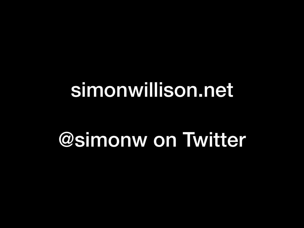 simonwillison.net @simonw on Twitter