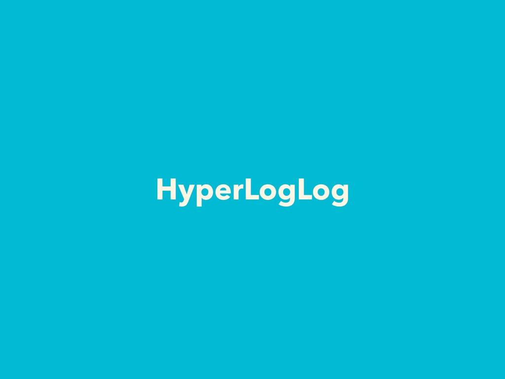 HyperLogLog