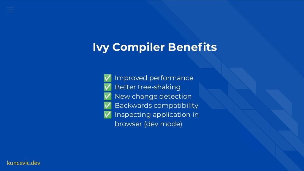 kuncevic.dev Ivy Compiler Benefits ✅ Improved pe...