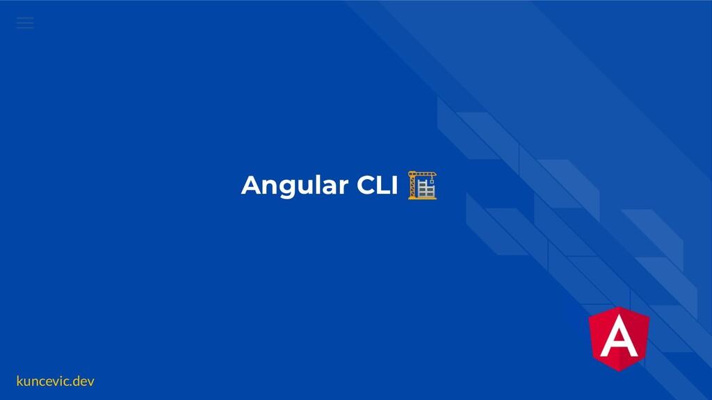 kuncevic.dev Angular CLI 🏗
