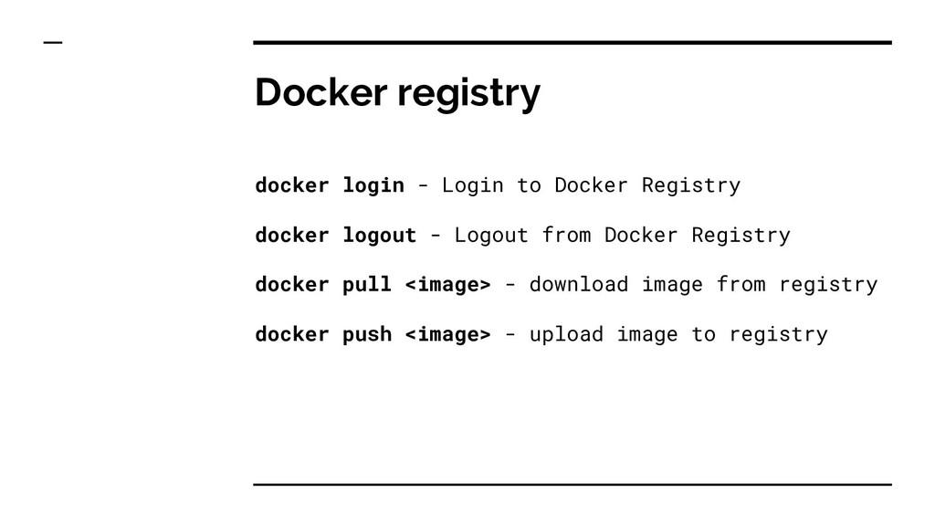 Docker registry docker login - Login to Docker ...
