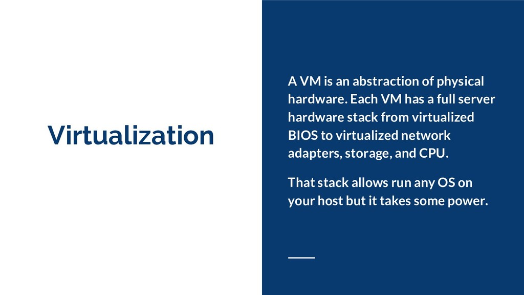 Virtualization A VM is an abstraction of physic...