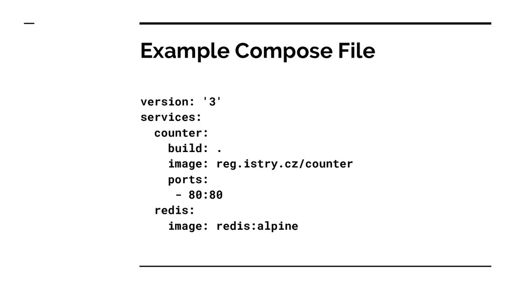 Example Compose File version: '3' services: cou...
