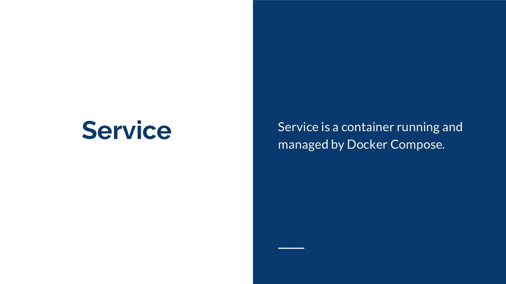 Service Service is a container running and mana...
