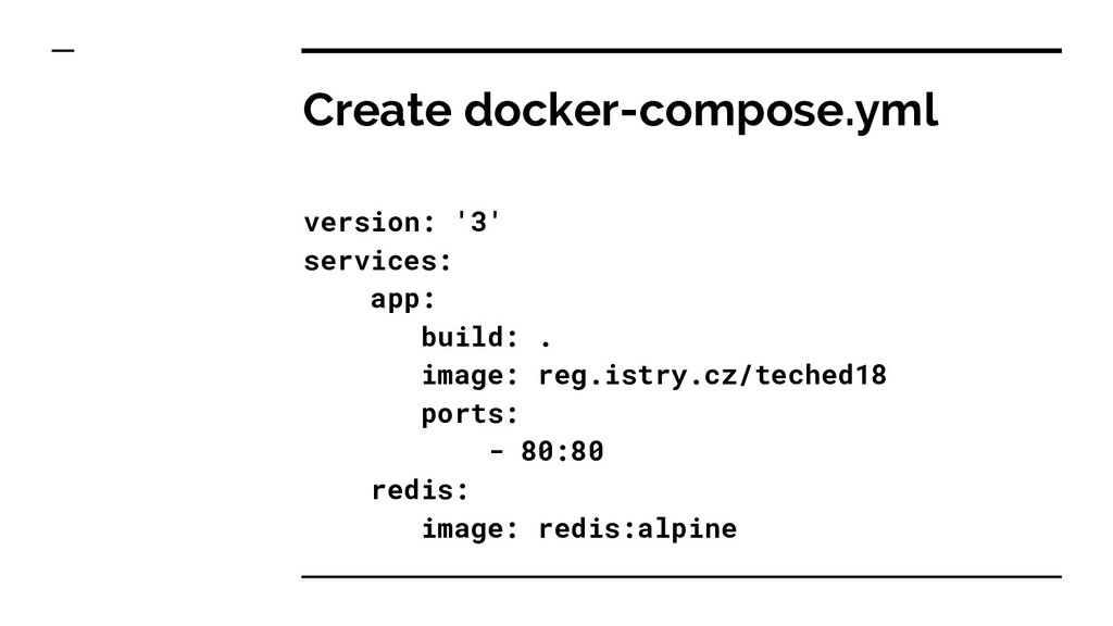 Create docker-compose.yml version: '3' services...