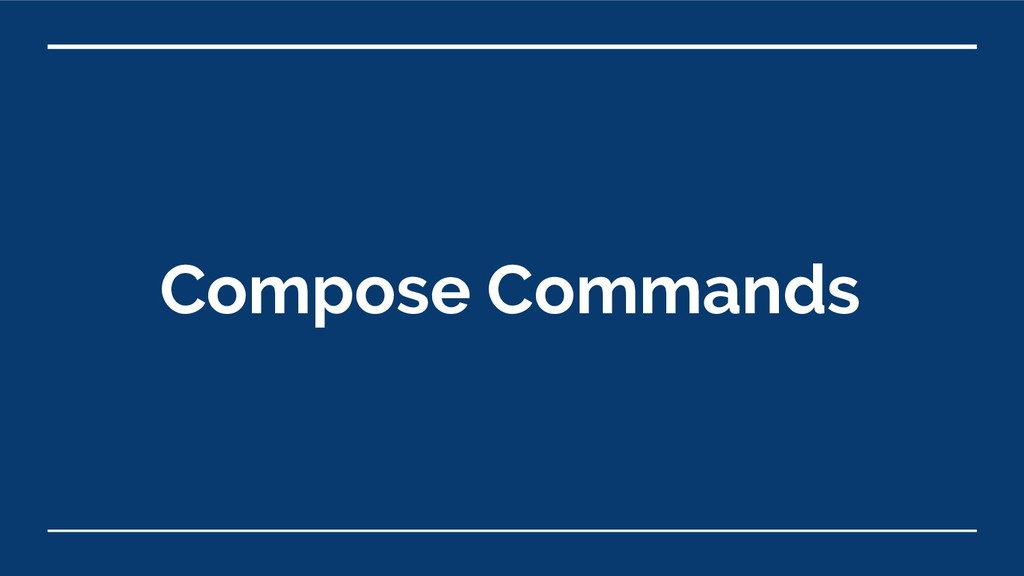 Compose Commands