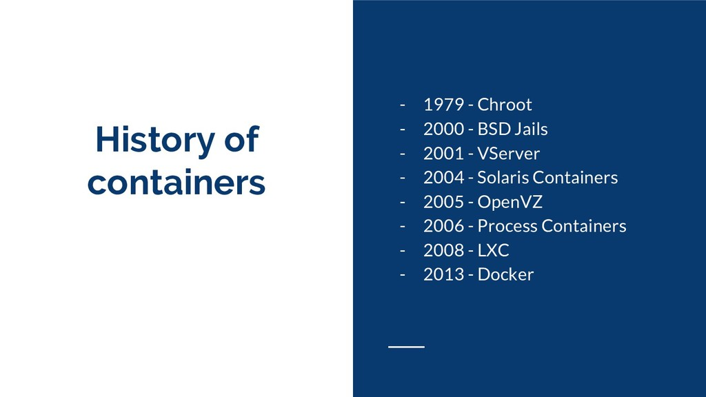 History of containers - 1979 - Chroot - 2000 - ...