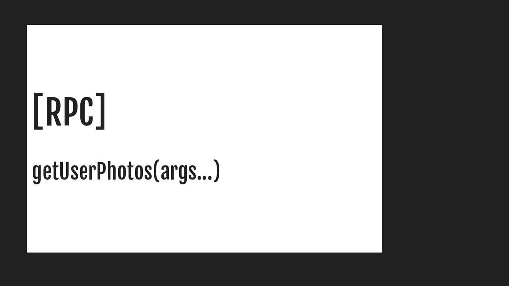 [RPC] getUserPhotos(args...)